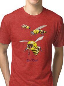 Bee Kind Tri-blend T-Shirt