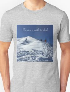 The View is Worth the Climb Unisex T-Shirt