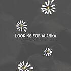 Looking For Alaska by Charliejoe24