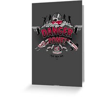 Danger Zone! Greeting Card