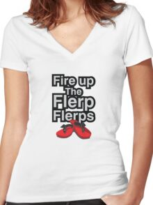 Fire up the flerp flerps  Women's Fitted V-Neck T-Shirt