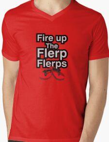 Fire up the flerp flerps  Mens V-Neck T-Shirt