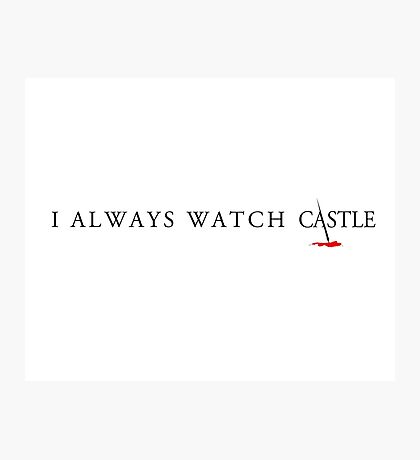 Always Castle Photographic Print