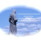 Mark 13:32 by DreamCatcher/ Kyrah