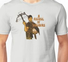 A Fistful of Walkers! Unisex T-Shirt