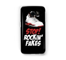 STOP! ROCKIN' FAKES (Red & White) Samsung Galaxy Case/Skin