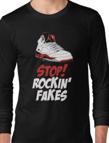 STOP! ROCKIN' FAKES (Red & White) Long Sleeve T-Shirt