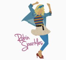 Robin Sparkles by Evelyn Gonzalez