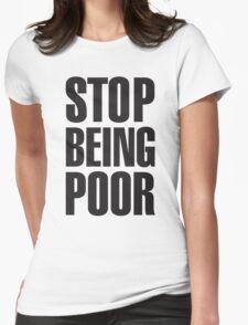 Stop Being Poor (Paris Hilton T-Shirt