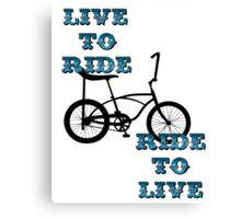 Live to ride Canvas Print