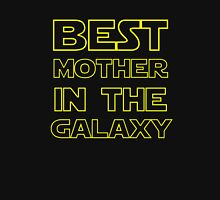 BEST MOTHER IN THE GALAXY Unisex T-Shirt