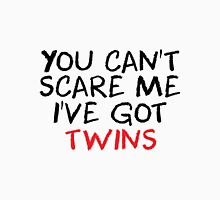I've got twins Unisex T-Shirt