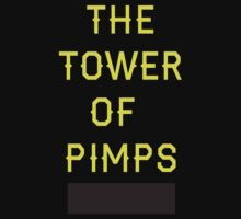Tower Of Pimps by HannahMaree123