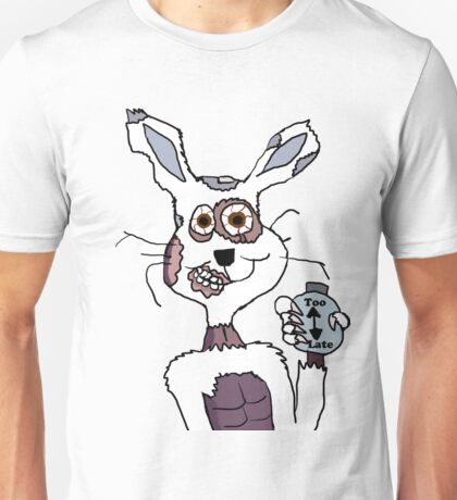Too Late White Rabbit  Unisex T-Shirt
