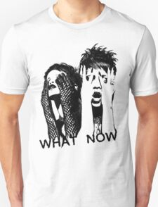 What now! T-Shirt