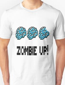 Zombie Up! T-Shirt