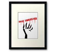 Save Yourselves Framed Print