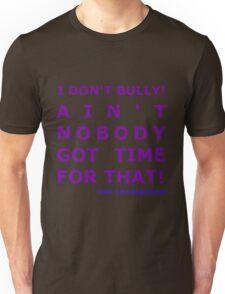 I Don't Bully! (Purple)  Unisex T-Shirt