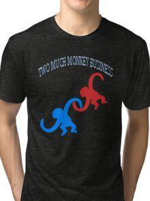 ☝ ☞TWO MUCH MONKEY BUSINESS TEE SHIRT☝ ☞ Tri-blend T-Shirt