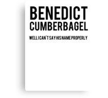 BENEDICT CUMBERBAGEL Canvas Print