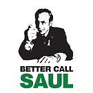 Better Call Saul! by Harry Martin