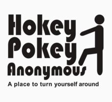 Hokey Pokey Anonymous by TinaGraphics