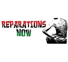 REPARATIONS NOW/ SLAVE BACK PRINTS, CARDS & POSTERS. Photographic Print