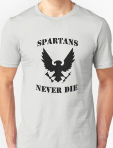 Halo Spartans Never Die Unisex T-Shirt