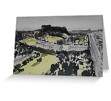 Edinburgh Castle and Princes Street Greeting Card