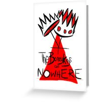 The Boney Kings of Nowhere Crowns Greeting Card