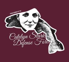 Catelyn Stark Defense Force  by ofhouseadama