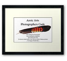 Photographers Code............ Framed Print