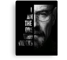 Walter White I am the one who knocks Canvas Print