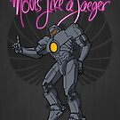 Moves like a jeager. by J.C. Maziu