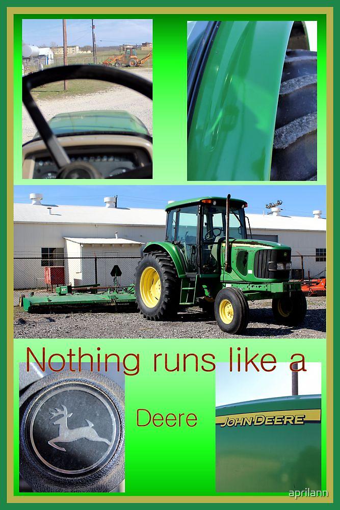 Nothing Runs Like A Deere by aprilann