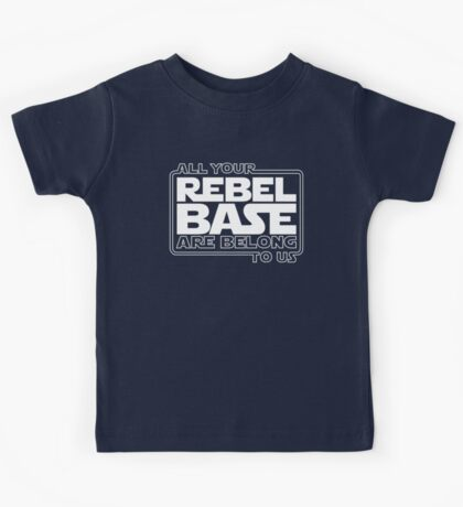 All Your Rebel Base Kids Tee