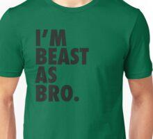 Beast As Bro (Black) Unisex T-Shirt