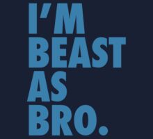 Beast As Bro (Blue) by Levantar