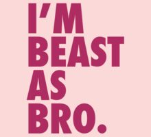 Beast As Bro (Pink) by Levantar
