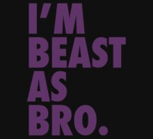 Beast As Bro (Purple) by Levantar