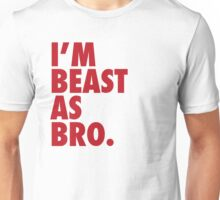Beast As Bro (Red) Unisex T-Shirt