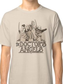 The Doctor's Angels Classic T-Shirt