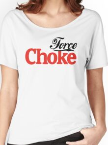 Force Choke Women's Relaxed Fit T-Shirt