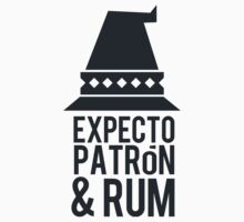 Expecto Patron And Rum by Look Human