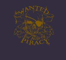 Wanted for Piracy Unisex T-Shirt