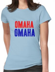 OMAHA OMAHA! (blue and red) Womens Fitted T-Shirt