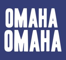 OMAHA OMAHA! (white) by tmiller9909
