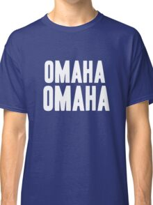 OMAHA OMAHA! (white) Classic T-Shirt