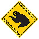 Warning: Sloths by Harry Martin