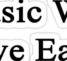 Music Will Save Earth  Sticker